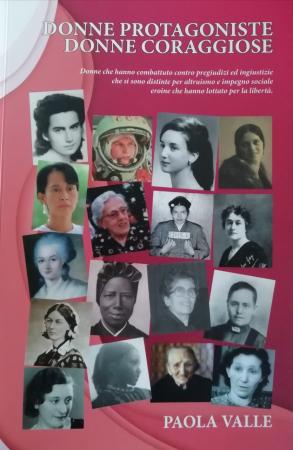 Donne protagoniste, donne coraggiose