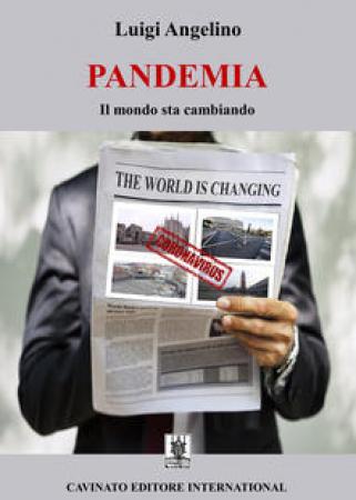 Pandemia. Il mondo sta cambiando