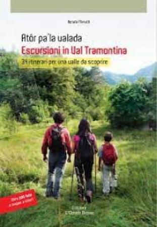 Escursioni in Val Tramontina